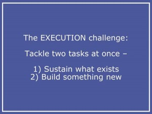 Execution Challenge - Beyond the Idea